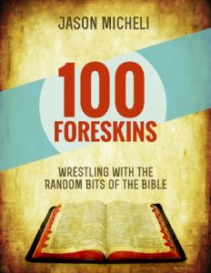 100 Foreskins by Jason Micheli