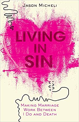 Living in Sin by Jason Micheli