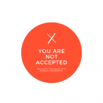 You Are not Accepted Series