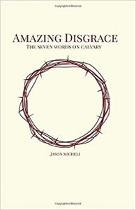 Amazing Disgrace by Jason Micheli